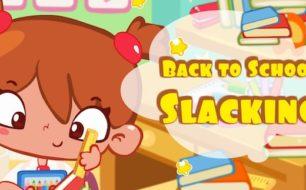 Back to Slacking Unblocked Game