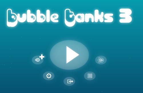 Bubble Tanks 3 (BT 3)