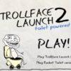 trollface launch 2