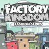 factory kingdom