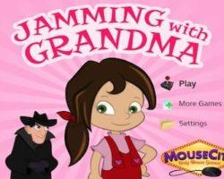 Jamming with Grandma